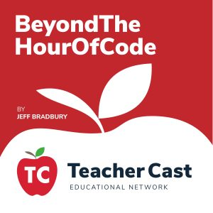 Beyond the Hour of Code Podcast