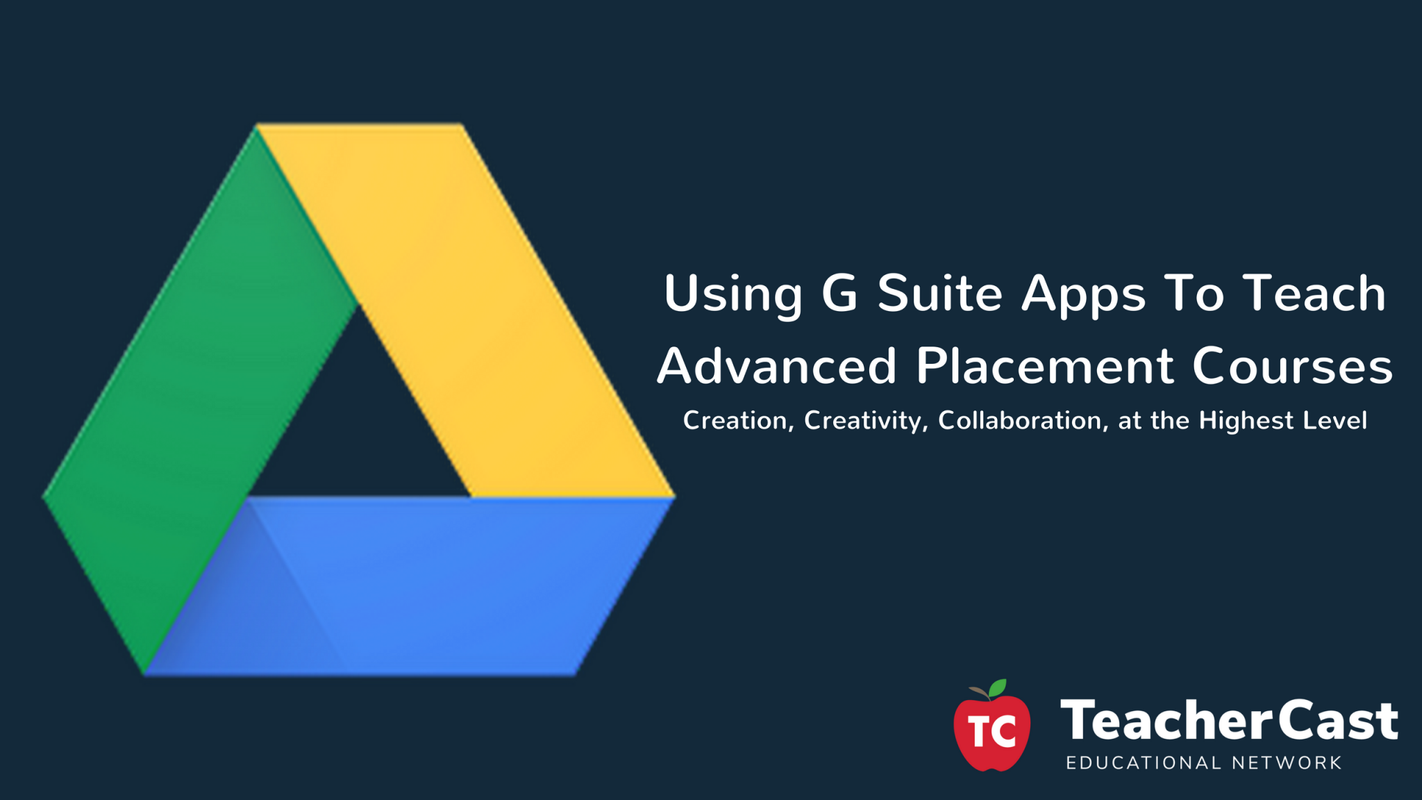 Teaching G Suite in AP Courses Workshop