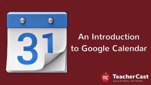 Workshop: An Intro to Google Calendar