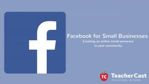 Workshop: Facebook 101 for Small Businesses
