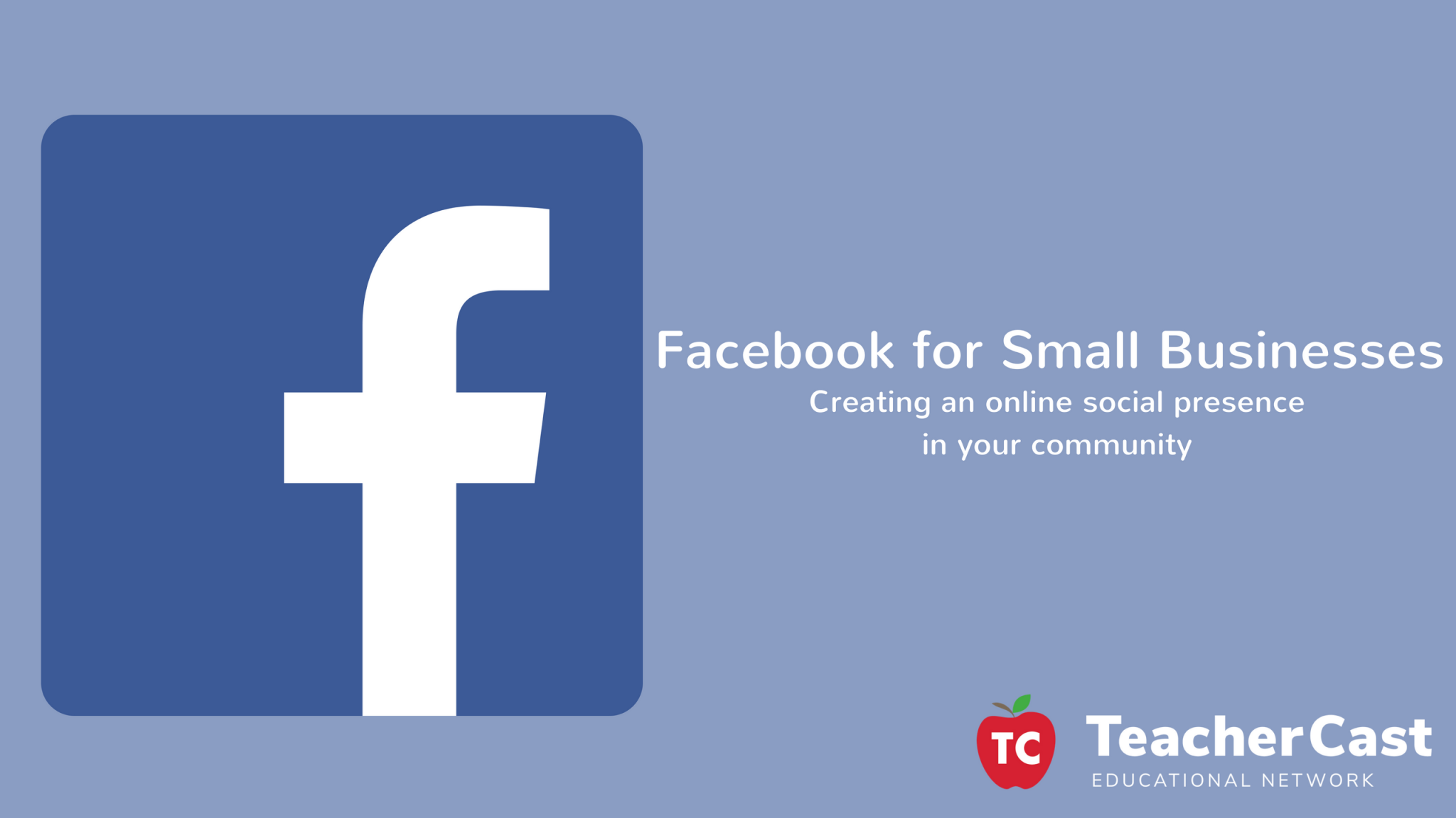 Workshop: Facebook 101 for Small Businesses