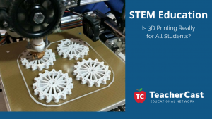 3D Printing for All Students