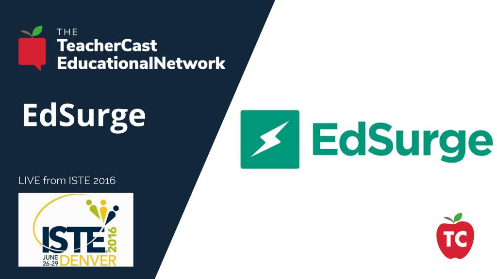 EdSurge - ISTE 2016