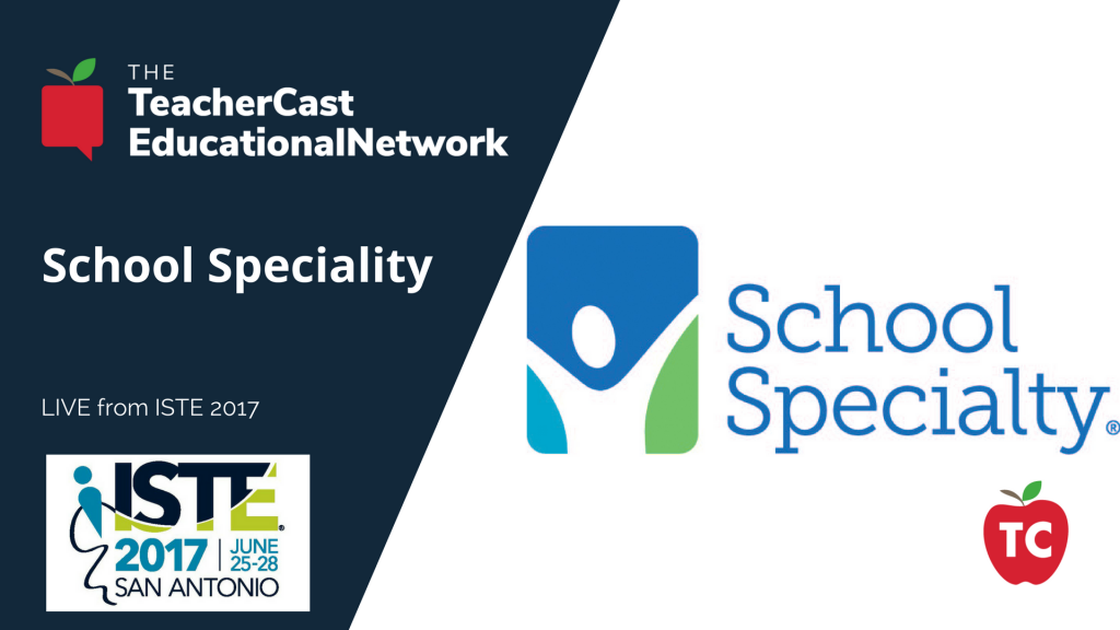 School Speciality - ISTE 2017