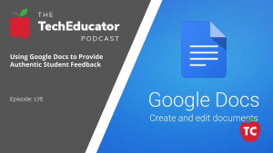 Using Google Docs for Authentic Student Feedback