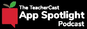 TeacherCast App Spotlight Graphic White
