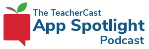 TeacherCast App Spotlight