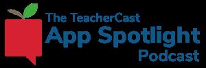 TeacherCast App Spotlight