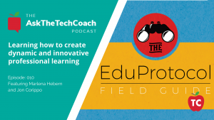 The EduProtocol Field Guide Podcast