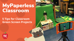Tips for Classroom Green Screens