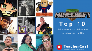 Top 10 Minecraft Educators on Twitter