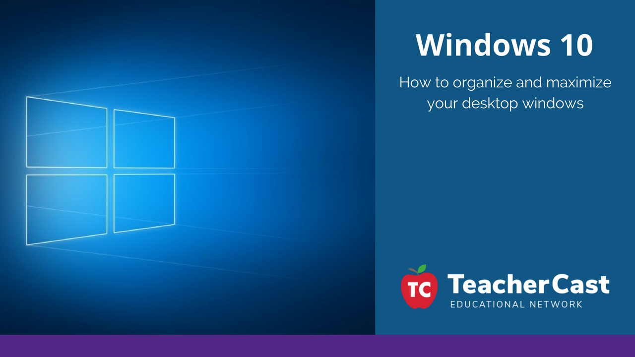 Windows 10 Desktop Organization