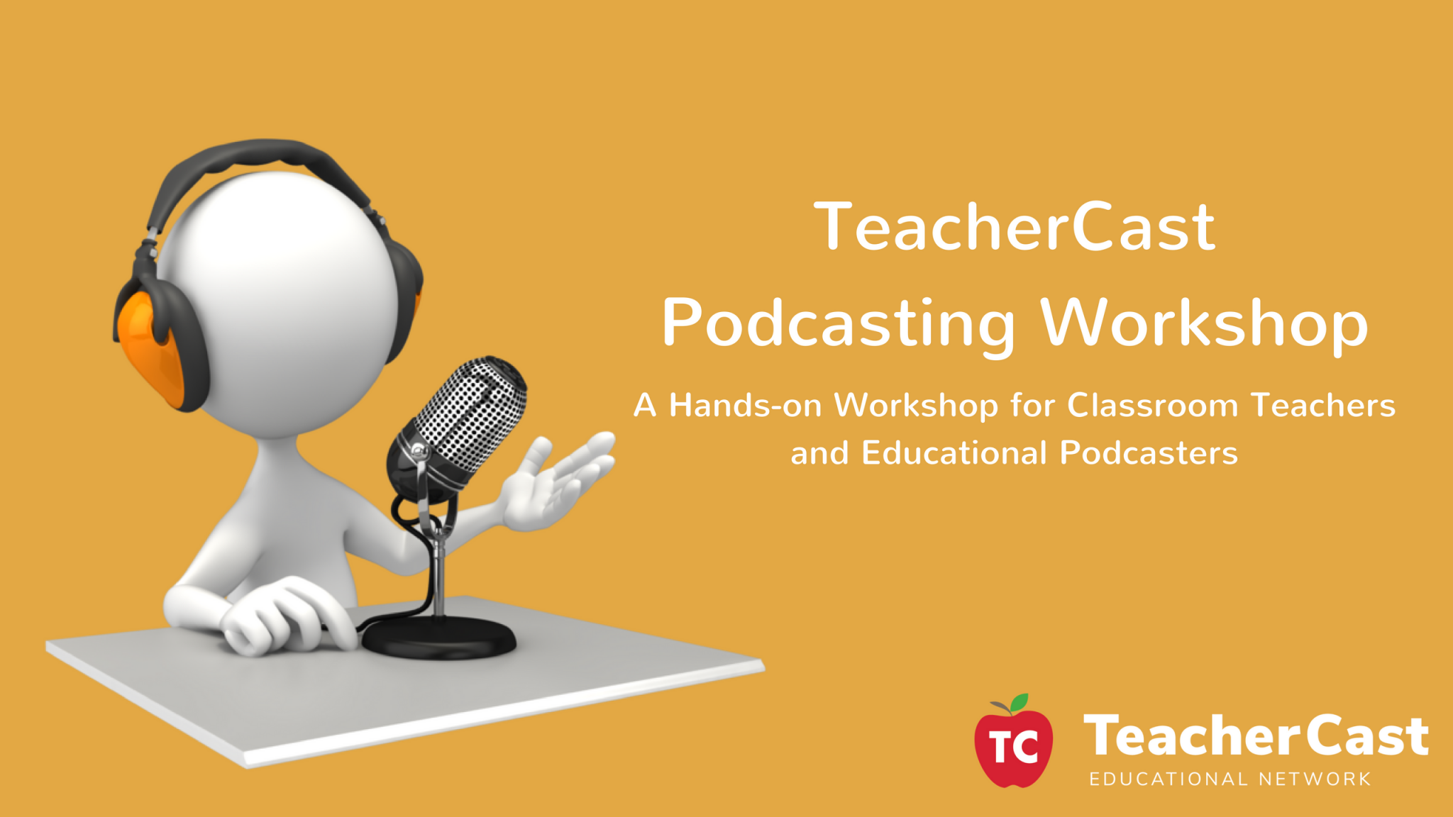 TeacherCast Podcasting Workshop