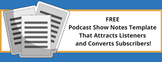 Free Podcast Show Notes Template Sidebar Graphic
