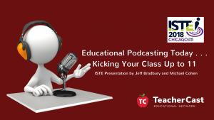 ISTE 2018 Podcasting Presentation