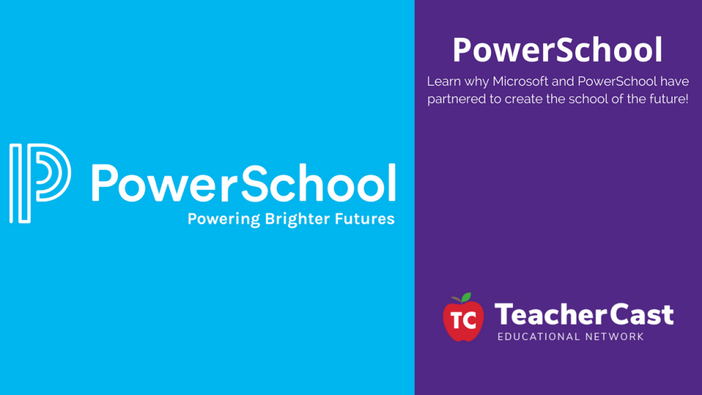 PowerSchool and Microsoft Announcement