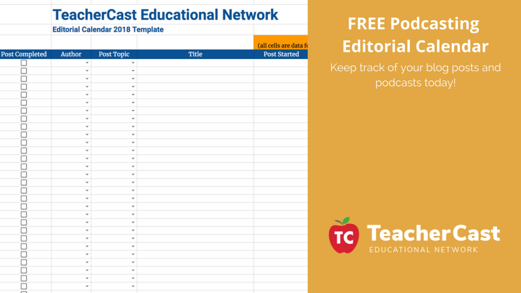 TeacherCast Editorial Calendar