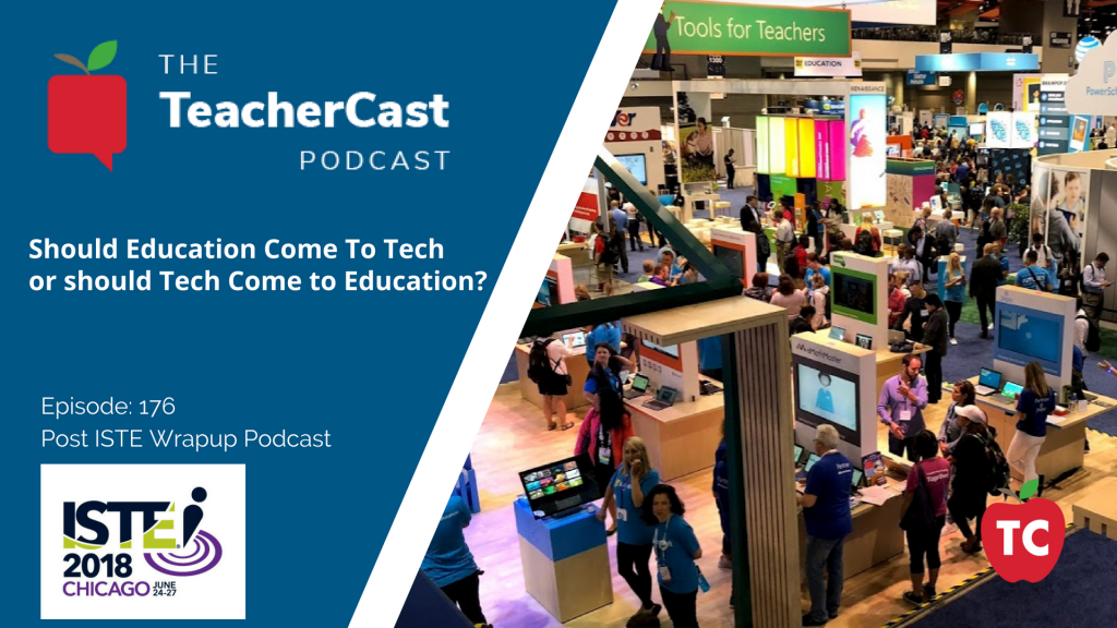 ISTE 2018 Wrap Up