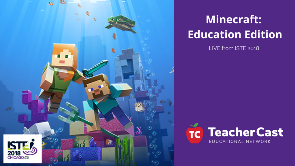 Minecraft ISTE Blog post