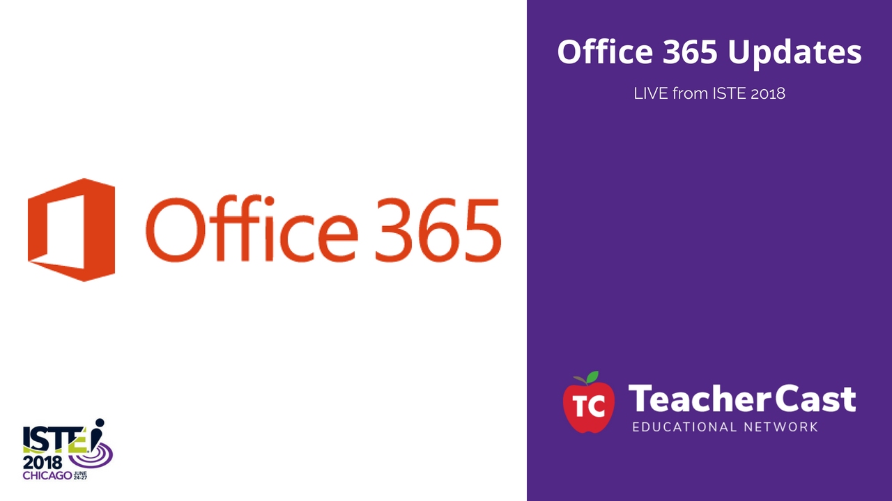 Office365 Updates from ISTE