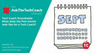 Ask The Tech Coach Episode 15
