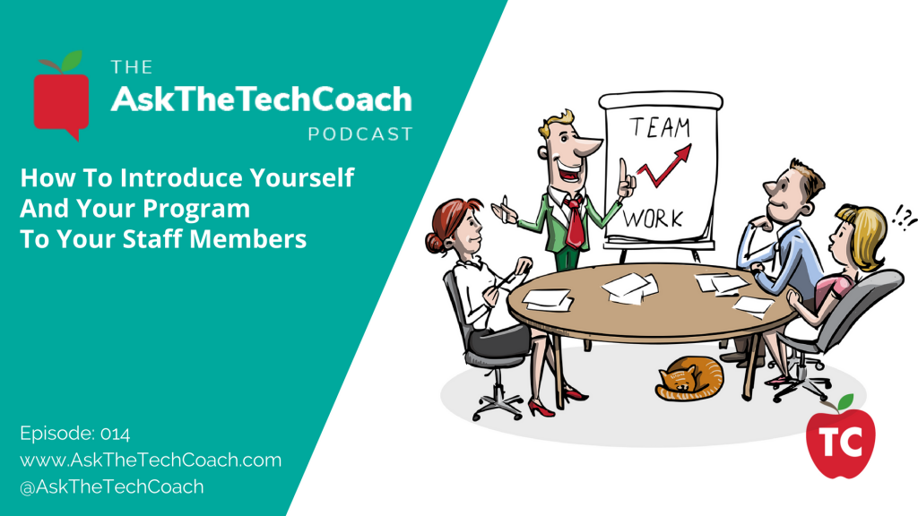 Ask the Tech Coach Podcast episode 14
