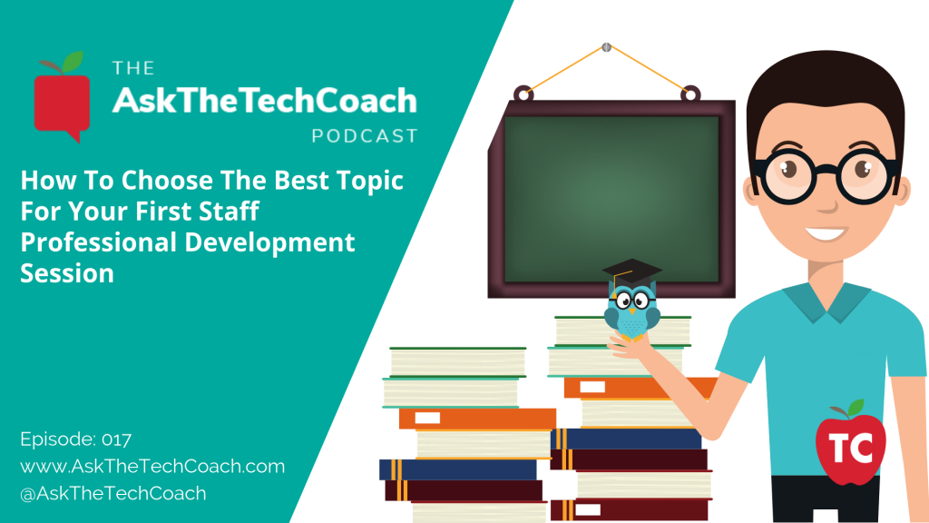 Ask the Tech Coach Episode 17