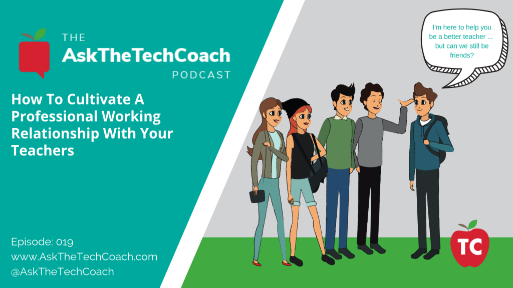 Ask the Tech Coach Episode 19