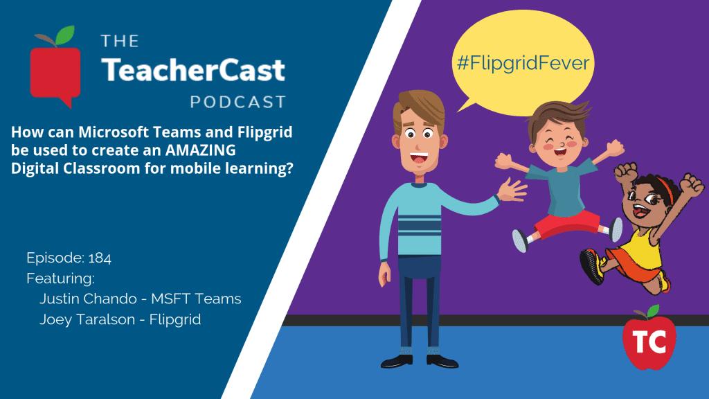 Microsoft Teams and Flipgrid