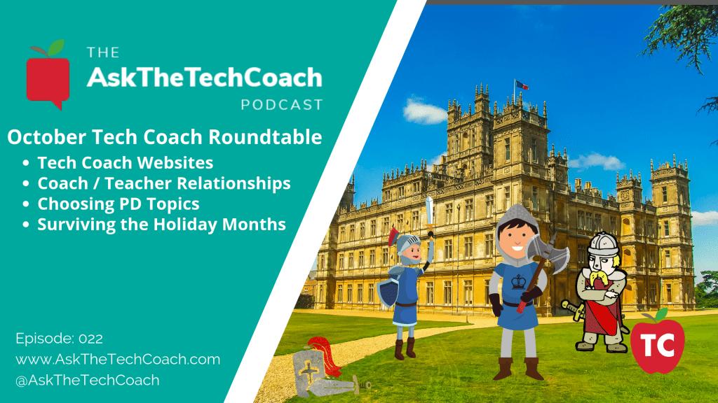 Ask the Tech Coach Episode 22