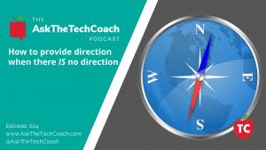 Ask the Tech Coach Episode 24
