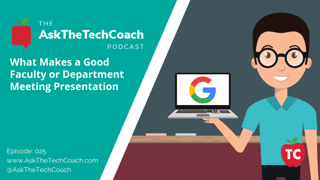 Ask the Tech Coach Episode 25