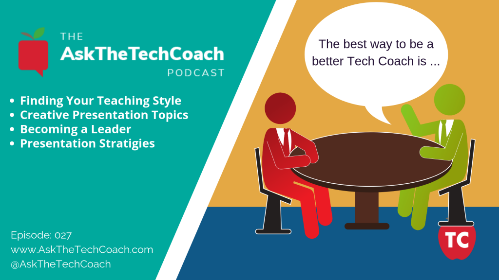 Ask the Tech Coach Episode 27