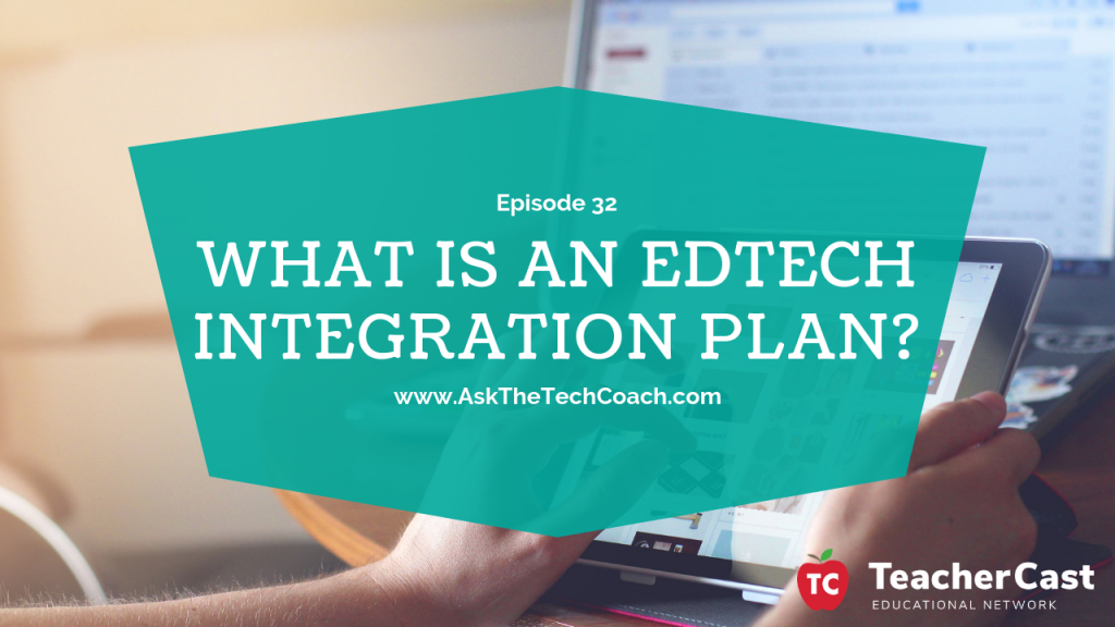EdTech Integration Plans