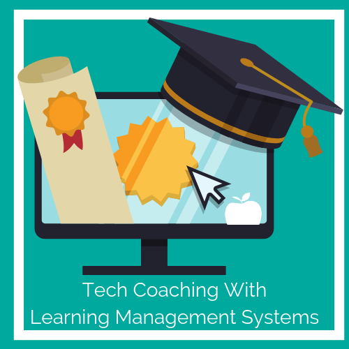 Tech Coaching with LMS Course