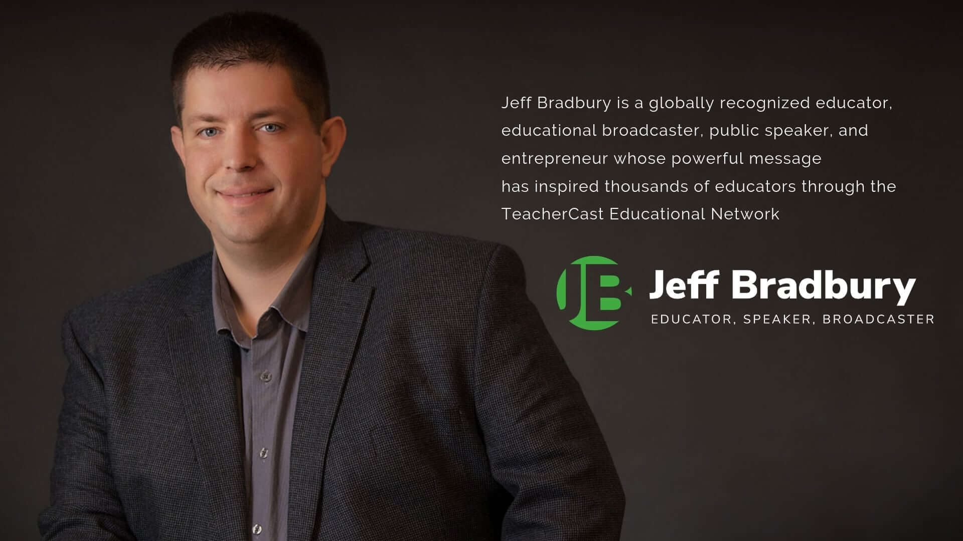 Jeffrey Bradbury | Educator - Broadcaster