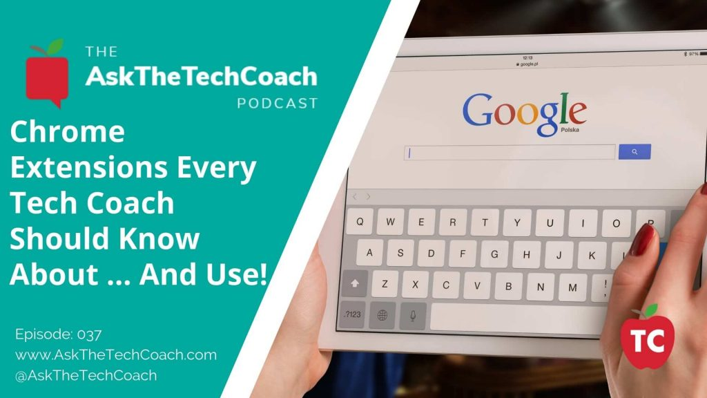 Tech Coach Chrome Extensions