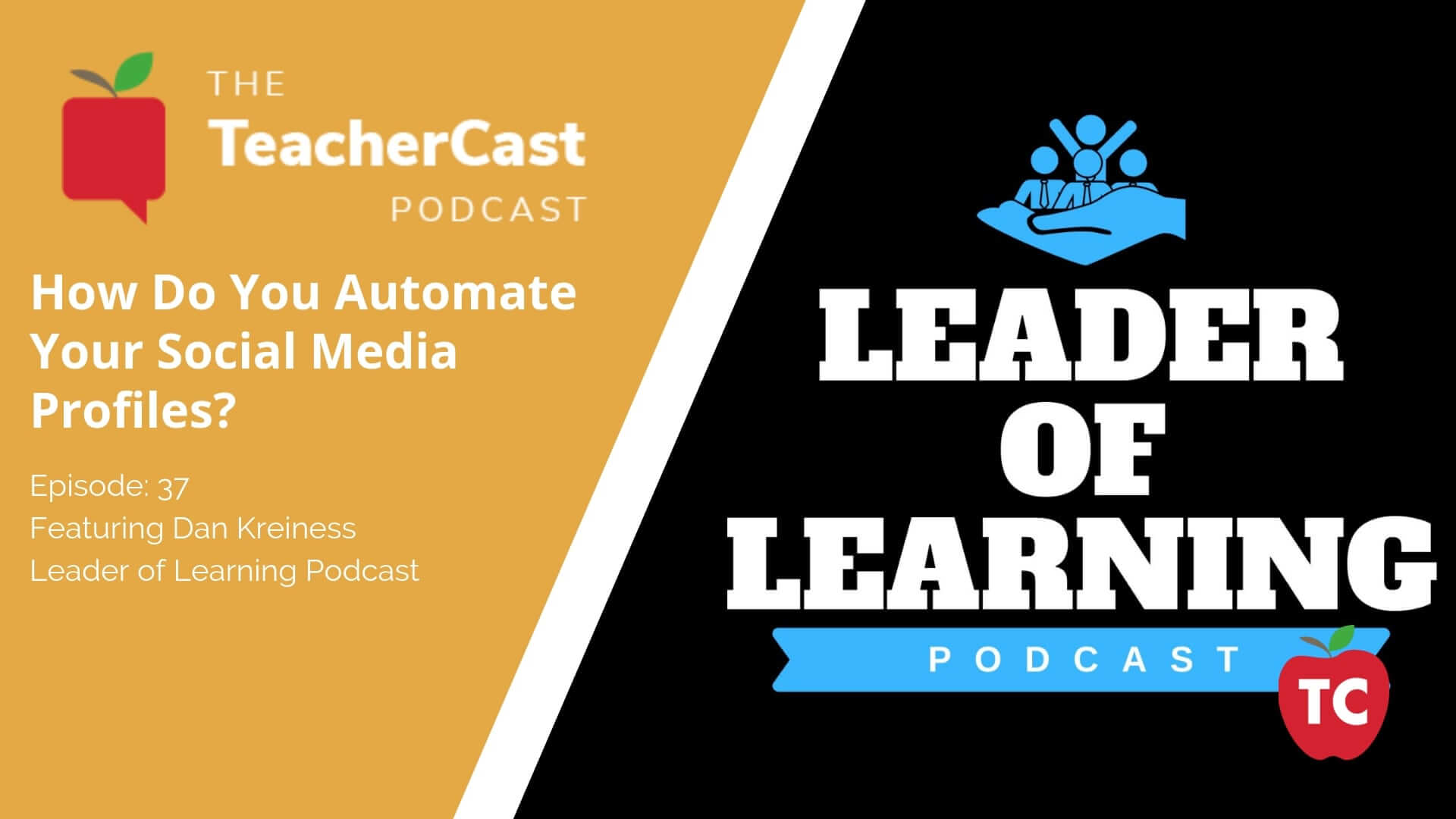 Dan Kreiness: Leader of Learning Podcast