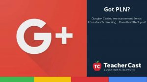 Google Plus Closing Announcement