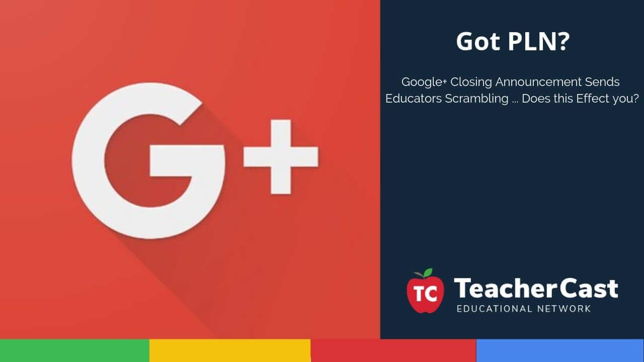 Google Plus Closing Announcement