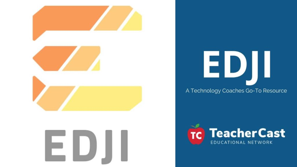 EDJI A Tech Coaches Go To Resource
