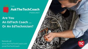 Are You An Edtech Coach?