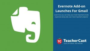 Evernote For Gmail Add-on Launches