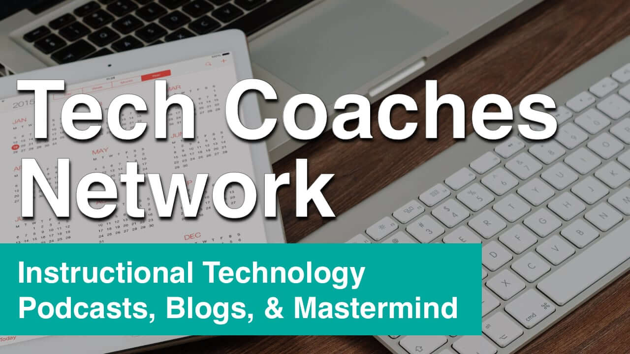 TeacherCast Tech Coaches Network