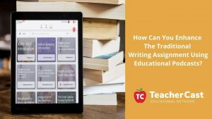 5 Paragraph Essay Podcasting Lesson Plan
