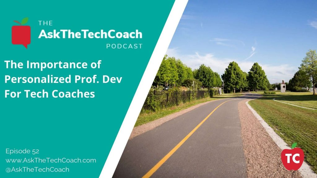 ATTC52 Personalized Tech Coach PD