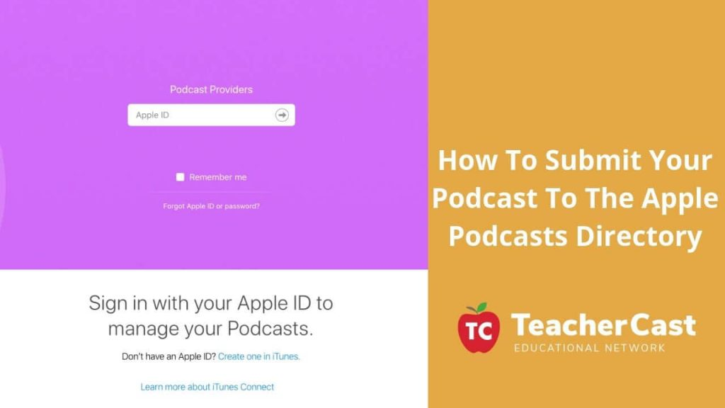 Apple Podcast Submission Directions