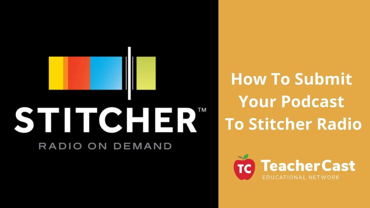 Submit Podcast to Stitcher Radio