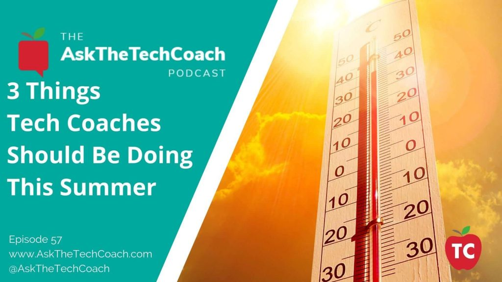 Summertime Tech Coaching Activities