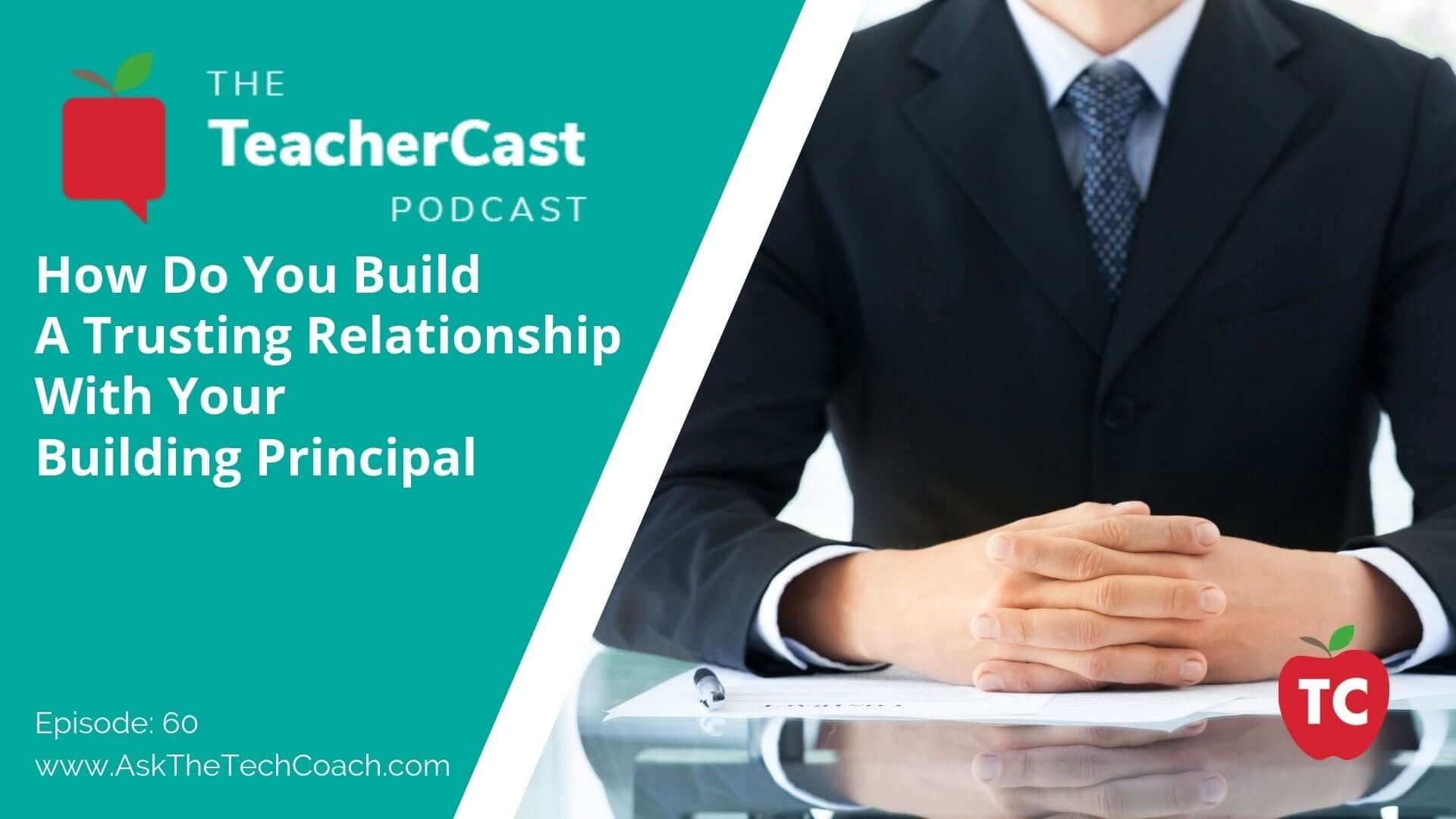 How To Build Professional Relationships With Your School Principals